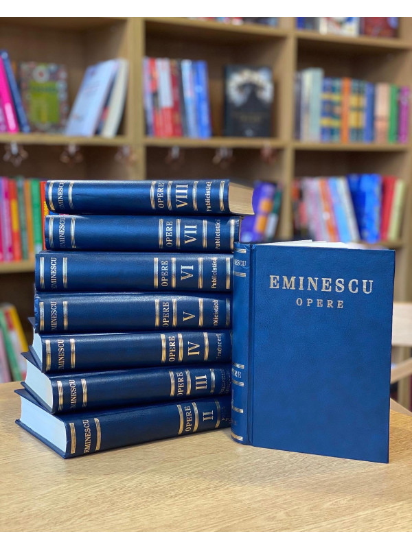 Opera Completă Mihai Eminescu în 8 volume (Ediție de Lux)