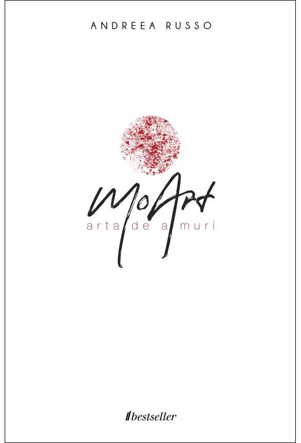 MoArt. Arta de a muri (Carte cu Autograf)